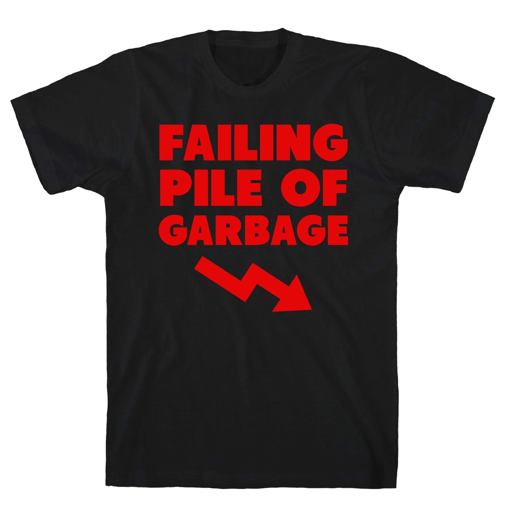 Failing Pile Of Garbage Black S Ts Shirts