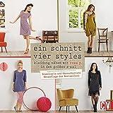 Ein Schnitt - vier Styles: Kleidung nähen mit Rose P. in den Größen S - XXL