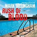 Rush of Blood Audiobook by Mark Billingham Narrated by Toby Longworth