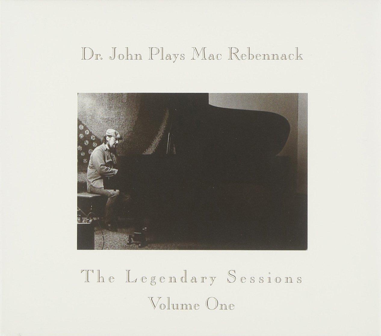 Dr. John Plays Mac Rebennack: The Legendary Sessions, Vol. 1