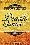 Deadly Games, Lindsay Buroker, 147018785X