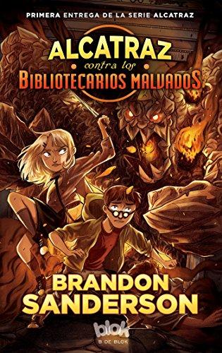 Alcatraz contra los bibliotecarios malvados (Spanish Edition) [Brandon Sanderson] (Tapa Blanda)