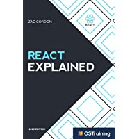 React Explained: Your Step-by-Step Guide to React: 1