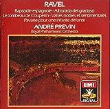 Ravel: Rapsodie espagnole / Alborada del gracioso / Le tombeau de Couperin / Valses nobles et sentimentales / Pavane pour une infante défunte