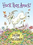Huck Runs Amuck!, Sean Taylor, 0803732619