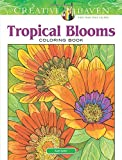 img - for Creative Haven Tropical Blooms Coloring Book (Adult Coloring) book / textbook / text book