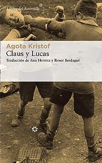 Claus y Lucas (Libros del Asteroide)