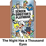 Screen Director's Playhouse: The Night Has a Thousand Eyes | Milton Geiger