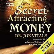 The Secret to Attracting Money   Joe Vitale
