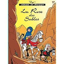 Johan et Pirlouit 17 Rose des sables La