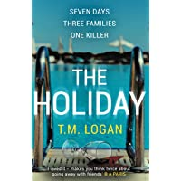 The Holiday: The gripping Richard and Judy Book Club breakout thriller from the million-copy bestselling author
