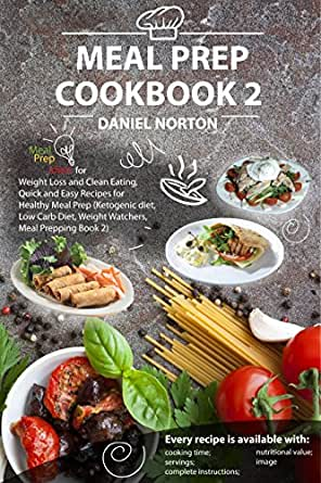 Meal Prep Cookbook: Meal Prep Ideas for Weight Loss and ...