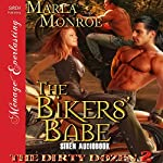The Bikers' Babe: The Dirty Dozen, Book 2 | Marla Monroe