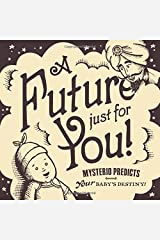 A Future Just for You! Mysterio Predicts your Baby's Destiny! Paperback