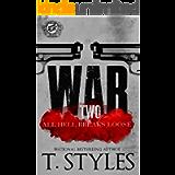 War 2: All Hell Breaks Loose (The Cartel Publications Presents) (War Series)