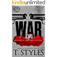 War 2: All Hell Breaks Loose (The Cartel Publications Presents) (War Series by T. Styles) book cover