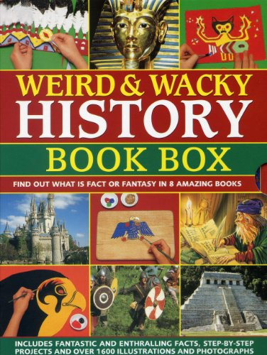 Amazing Mummies - Weird & Wacky History Book Box: Find out what is fact or fantasy in 8 amazing books: Pirates, Witches and Wizards, Monsters, Mummies and Tombs, The ... The Wild Wes,t North American Indians