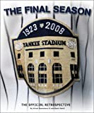 Yankee Stadium: The Final Season