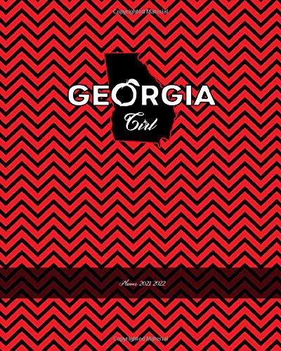 Uga 2021-2022 Calendar Georgia Girl Planner 2021 2022: 2021 2022 Weekly and Monthly