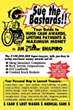 Sue the Bastards!! Your Guide to Huge Cash