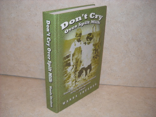 Download Don't Cry Over Spilt Milk: Growing Up on a Dairy Farm in the Northwest During the Great Depression ebook