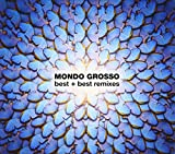 Mondo Grosso Best//Best Remixes