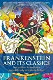 #5: Frankenstein and Its Classics: The Modern Prometheus from Antiquity to Science Fiction (Bloomsbury Studies in Classical Reception)