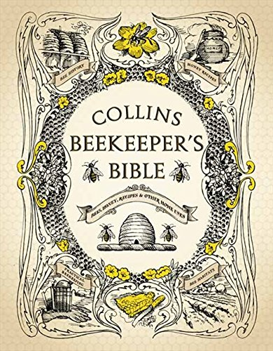 Collins-Beekeepers-Bible-Bees-honey-recipes-and-other-home-usesHardcover--4-Mar-2010
