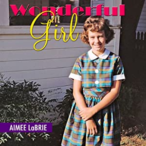 Wonderful Girl Audiobook