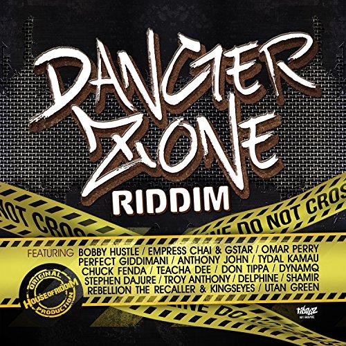 Danger Zone Riddim