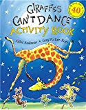 Giraffes Can't Dance: Activity Book with over 40 fantastic animal stickers