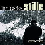 Stille | Tim Parks
