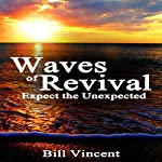 Waves of Revival | Bill Vincent