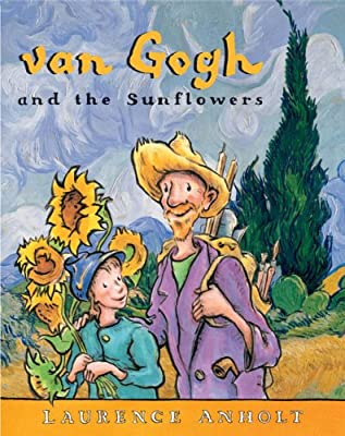 Van Gogh And The Sunflowers Anholts Artists Books For Children from Barron's Educational Series