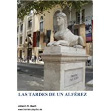 Las tardes de un alférez (Spanish Edition) May 4, 2013