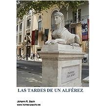 Las tardes de un alférez (Spanish Edition) May 4, 2013