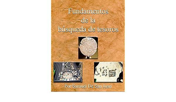 Fundamentos de la búsqueda de tesoros (Spanish Edition) - Kindle edition by Nydia Serrano. Crafts, Hobbies & Home Kindle eBooks @ Amazon.com.