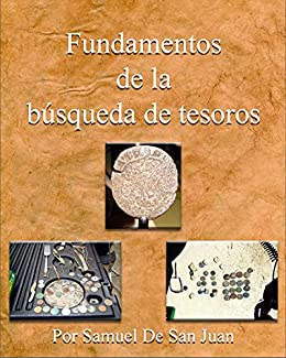 Fundamentos de la búsqueda de tesoros (Spanish Edition) Kindle Edition
