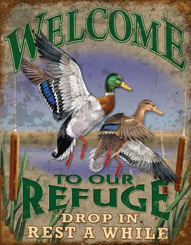 Welcome to Our Refuge Tin Sign 12.5