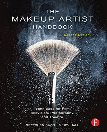 The Makeup Artist Handbook: Techniques for Film, Television, Photography, and Theatre Pdf