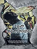 DVD : Under The Underground