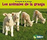 Los animales de la granja (El mundo de la granja) (Spanish Edition)