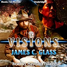 Visions Audiobook by James C. Glass Narrated by Maynard Villers