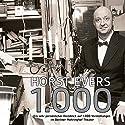 1000: Ein sehr persönlicher Rückblick auf 1000 Vorstellungen im Berliner Mehringhof Theater Hörspiel von Horst Evers Gesprochen von: Horst Evers