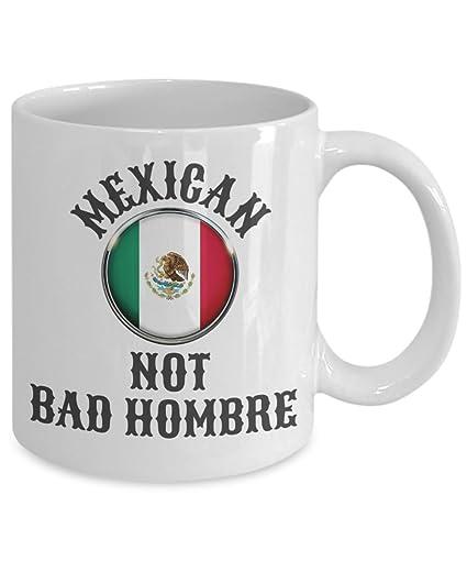 Mexican Not Bad Hombre Coffee Mug
