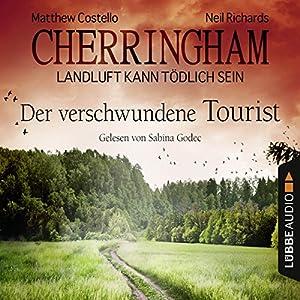 Der verschwundene Tourist (Cherringham - Landluft kann tödlich sein 18) Hörbuch