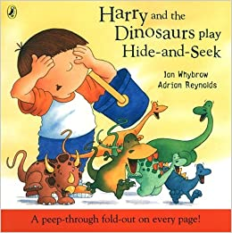 Book Harry and the Dinosaurs Play Hide-and-seek by Ian Whybrow (1-Jul-2004)