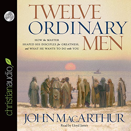 Twelve Ordinary Men: How the Master Shaped His Disciples for Greatness, and What He Wants to Do with You by Brand: christianaudio Seed