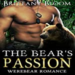 The Bear's Passion   Brittany Bloom