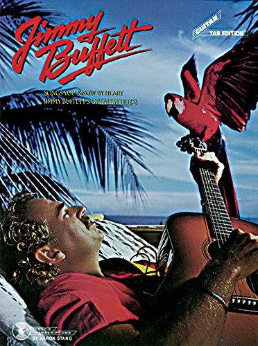 Songs You Know By Heart: Jimmy Buffett
